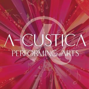 A-custica Performing Arts